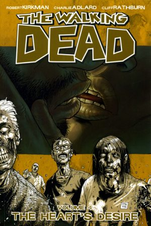The Walking Dead Vol.4: The Heart's Desire