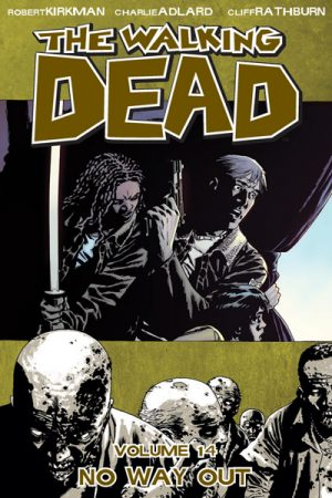 The Walking Dead Vol.14: No Way Out