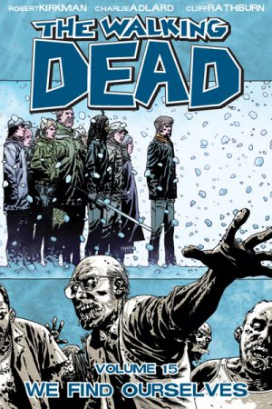 The Walking Dead Vol.15: We Find Ourselves