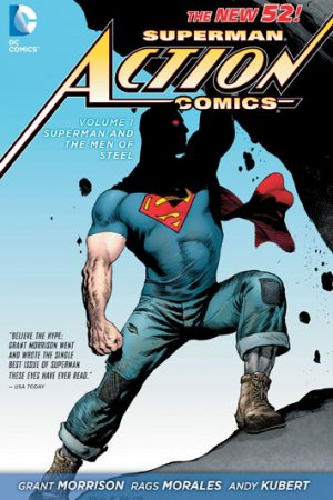 Action Comics Vol.01: Superman And The Men Of Steel