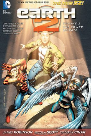 Earth 2 Vol.02: The Tower Of Fate