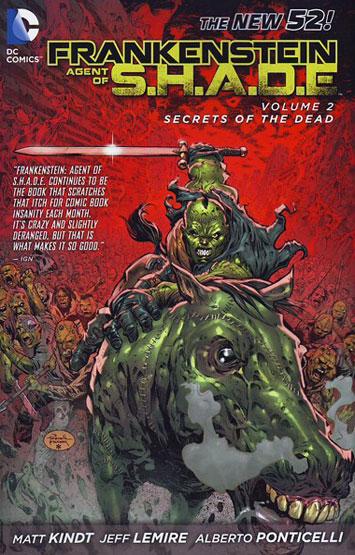 Frankenstein - Agent Of S.H.A.D.E. Vol.02: Secrets Of The Dead