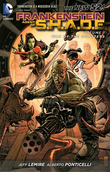Frankenstein - Agent Of S.H.A.D.E. Vol.01: War Of The Monsters