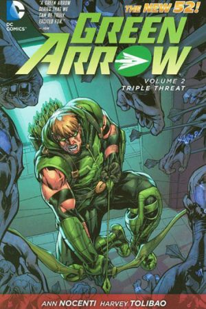Green Arrow Vol.02: Triple Threat