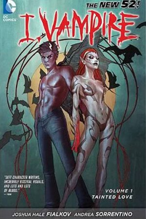 I, Vampire Vol.01: Tainted Love