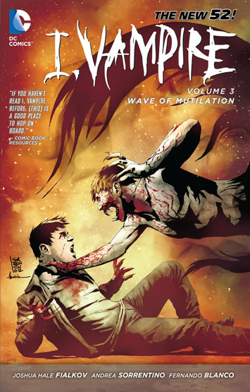 I, Vampire Vol.03: Wave Of Mutilation