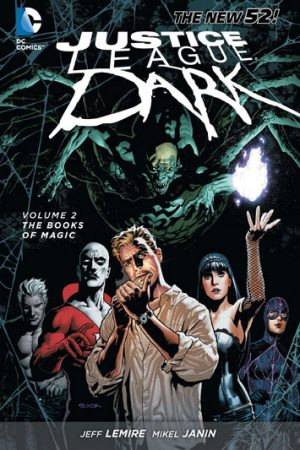 Justice League Dark Vol.02: The Books Of Magic