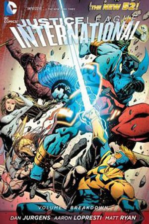 Justice League International Vol.02: Breakdown