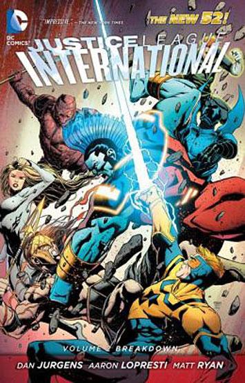 Justice League International Vol.02: Breakdown