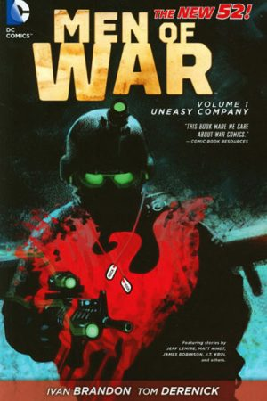 Men Of War Vol.01: Uneasy Company