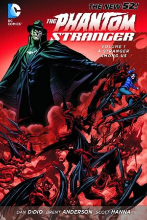 Phantom Stranger Vol.01: A Stranger Among Us