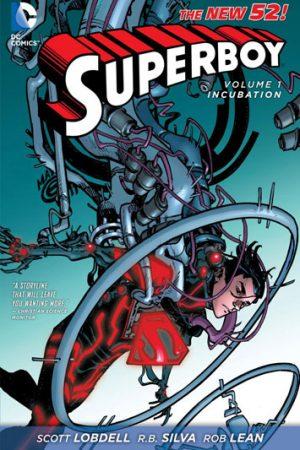 Superboy Vol.01: Incubation