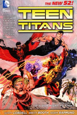 Teen Titans Vol.01: It's Our Right To Fight