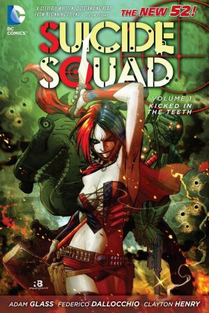Suicide Squad Vol.01: Kicked In The Teeth