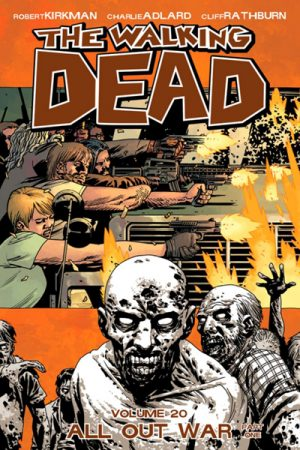 The Walking Dead Vol.20: All Out War (Part One)