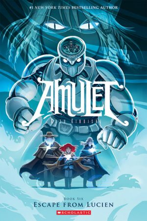 Amulet - Book Six: Escape From Lucien