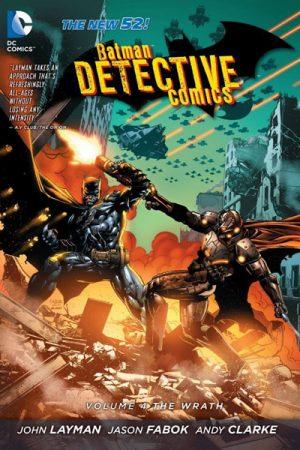 Detective Comics Vol-4 - The Wrath