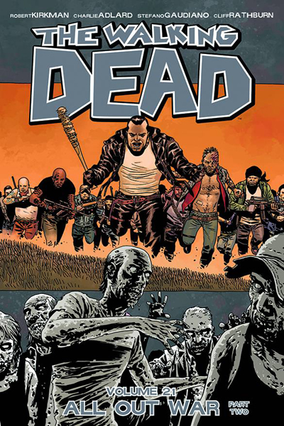 Walking Dead Vol.21: All Out War - Part Two