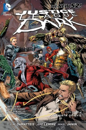 Justice League Dark Vol.04: Rebirth Of Evil