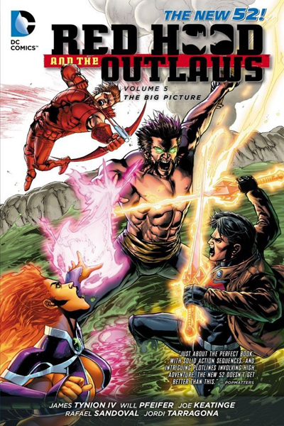 Red Hood And The Outlaws Vol.05: The Big Picture