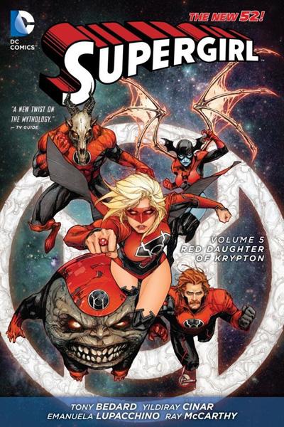 Supergirl Vol.05: Red Daughter Of Krypton