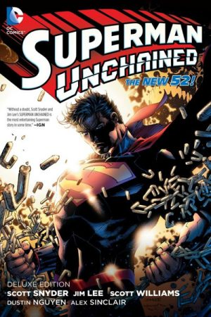 Superman: Unchained - Deluxe Edition