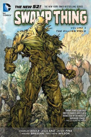 Swamp Thing Vol.05: The Killing Field