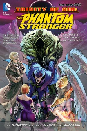 Trinity Of Sin - Phantom Stranger Vol.03: The Crack In Creation