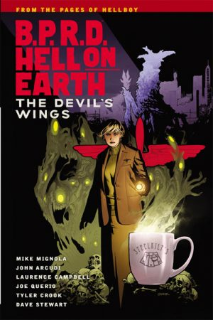 BPRD - Hell On Earth Vol.10: Devil's Wings