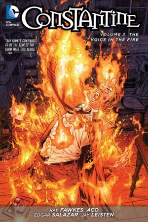 Constantine Vol.03: The Voice In The Fire