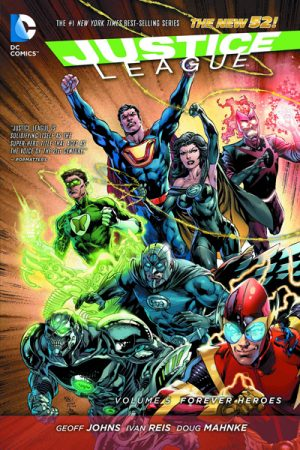 Justice League Vol.05: Forever Heroes
