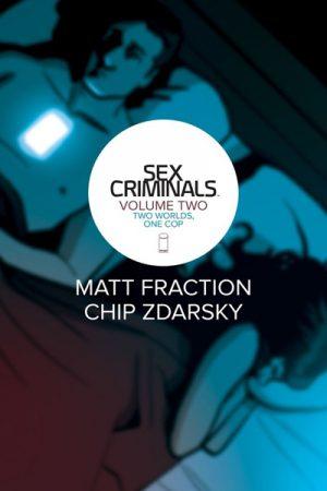 Sex Criminals Vol.02: Two Worlds, One Cop