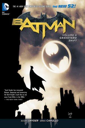 Batman Vol.06: Graveyard Shift