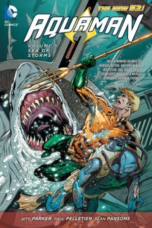 Aquaman Vol.05: Sea Of Storms