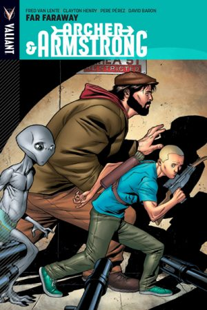 Archer And Armstrong Vol.03: Far Faraway