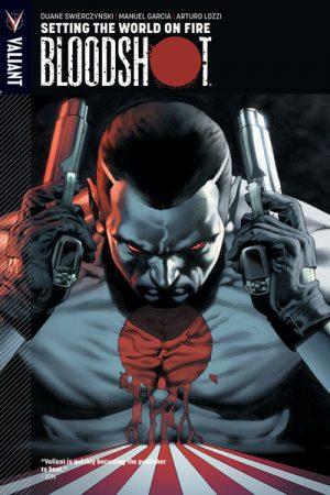 Bloodshot Vol.01: Setting The World On Fire
