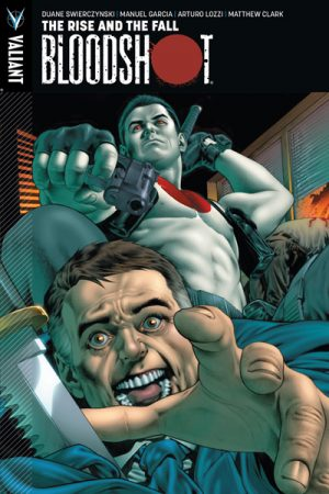 Bloodshot Vol.02: The Rise And The Fall