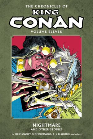 Chronicles Of King Conan Vol.11: Nightmare