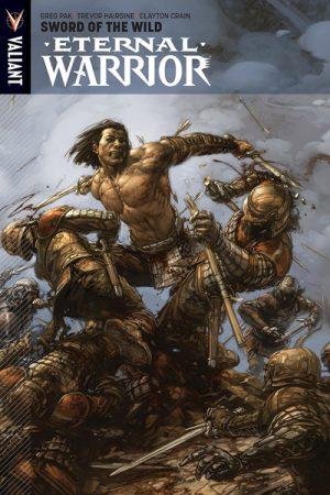 Eternal Warrior Vol.01: Sword Of The Wild