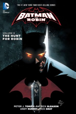 Batman And Robin Vol.06: The Hunt For Robin
