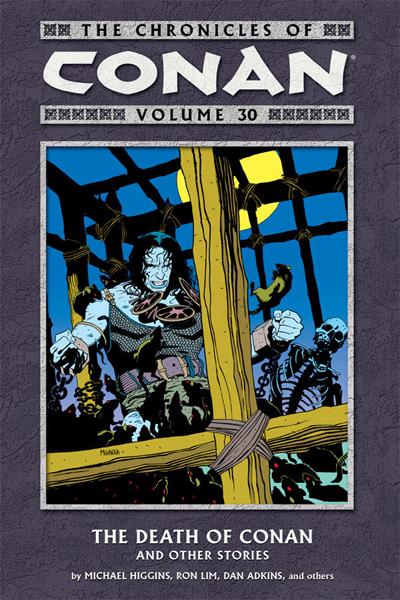 Chronicles Of Conan Vol.30: Death Of Conan