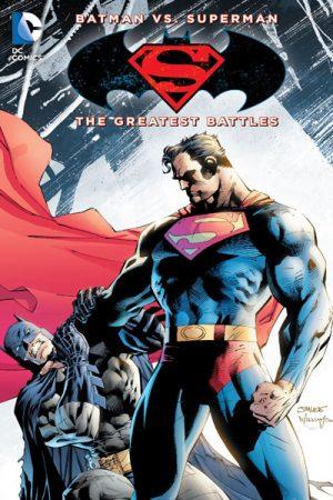 Batman Vs Superman: Greatest Battles
