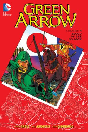 Green Arrow Vol.04: Blood Of The Dragon