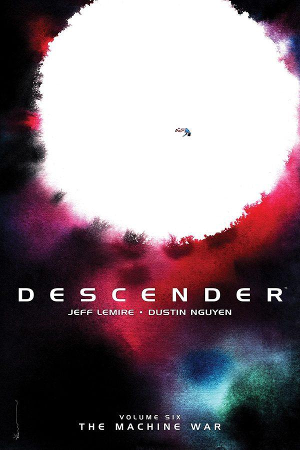 Descender Vol.06: The Machine War