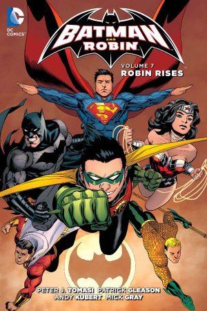 Batman And Robin Vol.07: Robin Rises