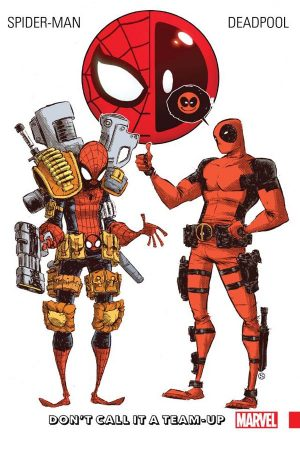 Spider-Man / Deadpool Vol.00: Don't Call It A Team Up