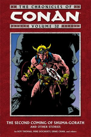 Chronicles Of Conan Vol.32: The Second Coming Of Shuma-Gorath
