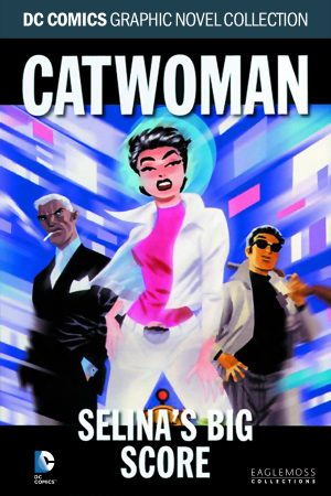 DC Collection Vol.28: Catwoman: - Selina's Big Score