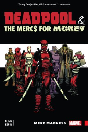 Deadpool And The Mercs For Money: Merc Madness