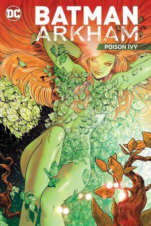Batman - Arkham: Poison Ivy